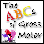 ABCs of Gross Motor Series Introduction