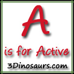 A is for Active