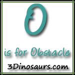 O is for Obstacle