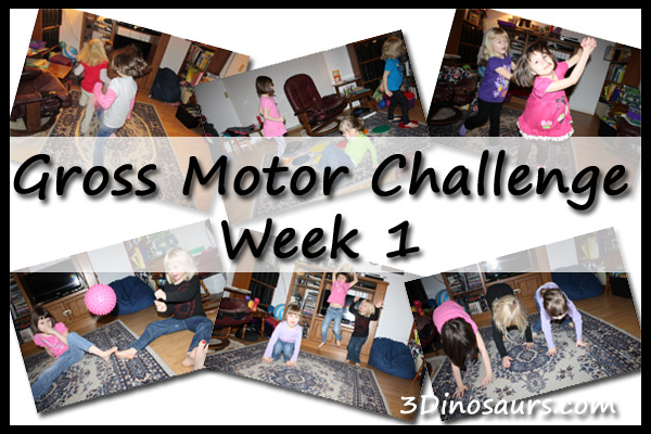 Gross Motor Challenge Week 1