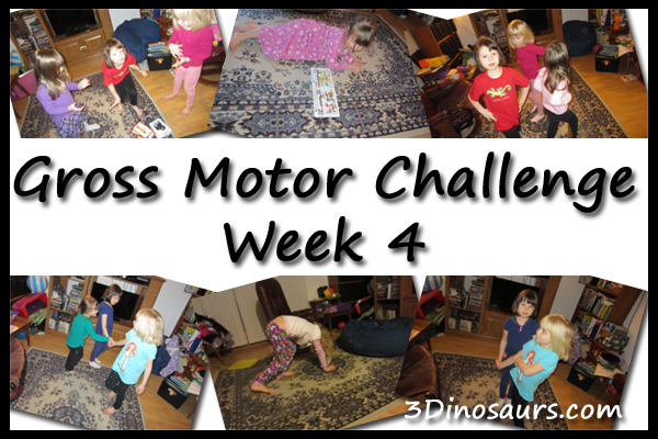 Gross Motor Challenge Week 4