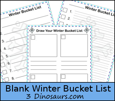 Free Blank Winter Bucket List - 3Dinosaurs.com