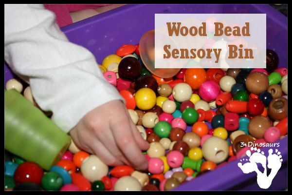 Wood Bead Sensory Bin - 3Dinosaurs.com