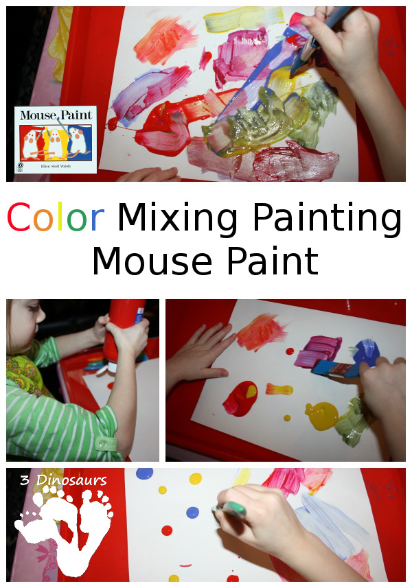 Color Mixing with Paint inspired by Mouse Paint by 3 Dinosaurs