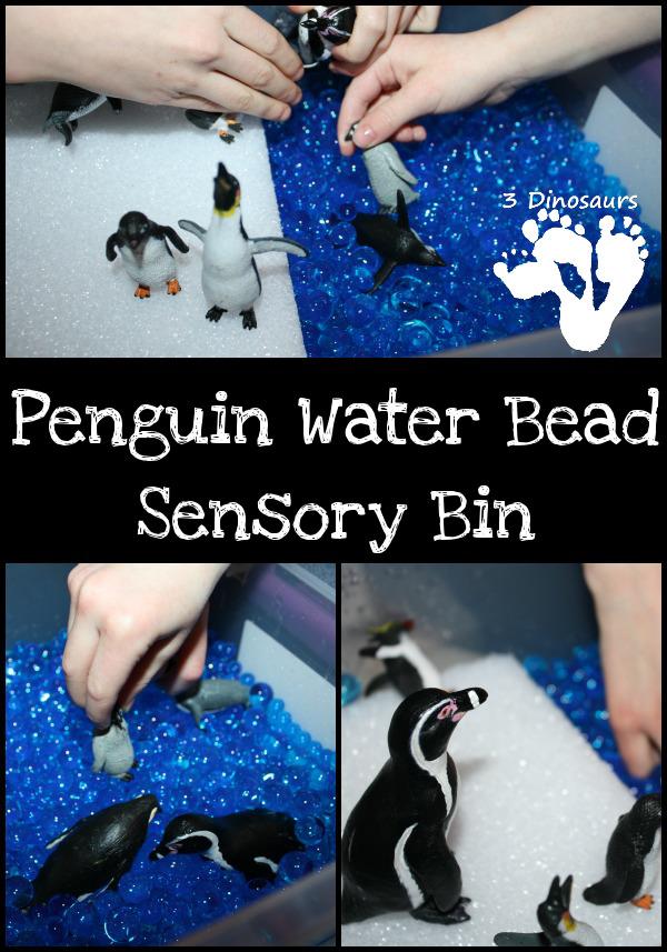 Penguin Water Bead Sensory Bin - 3Dinosaurs.com
