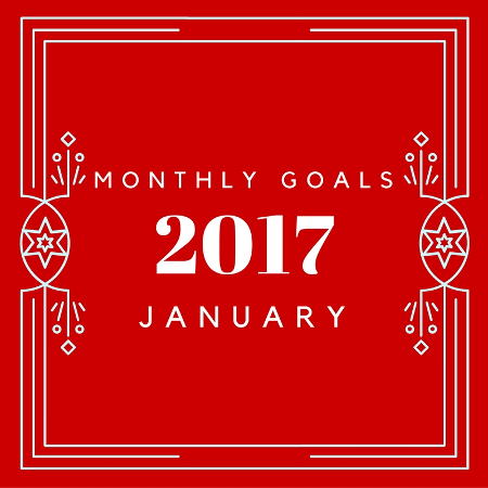 Goals for January 2017 and Free 2017 12 month calendar