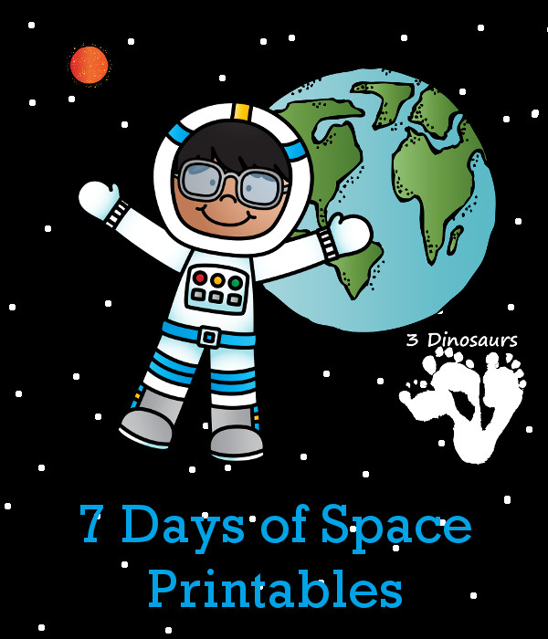 7 Days of Blast Off Space Printables! - 3Dinosaurs.com