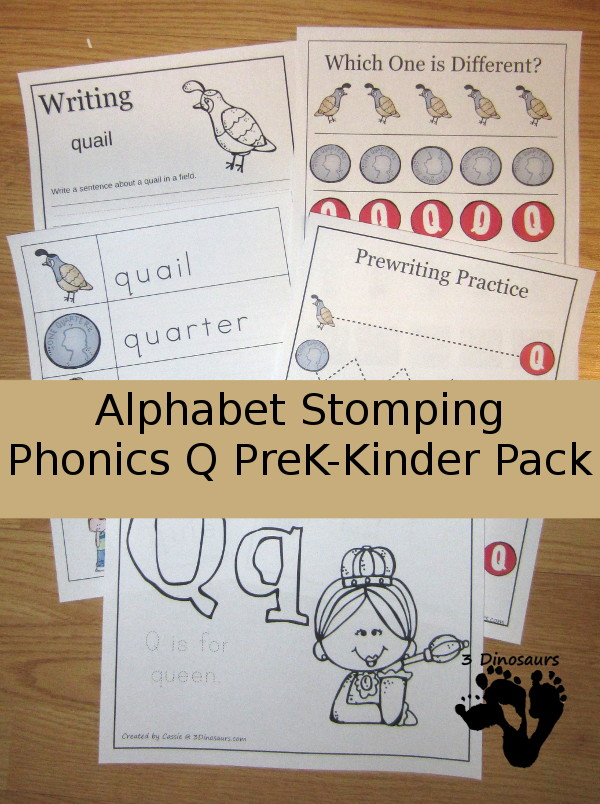 Free Alphabet Stomping Phonics Q Prek-Kinder Pack - 30 pages of printables - 3Dinosaurs.com