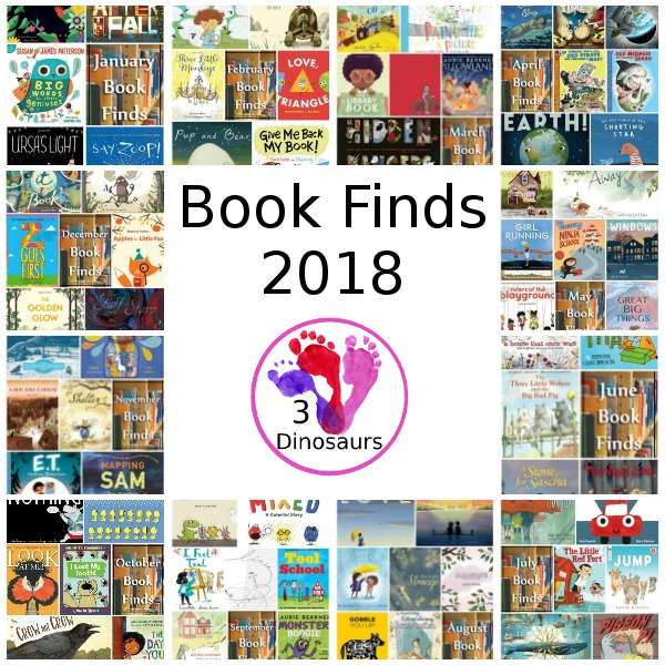 Loads of Fun Picture Book Finds from 2018 - 75 fun books to read with kids - 3Dinosaurs.com #bookfinds #picturebooks #booksforkids