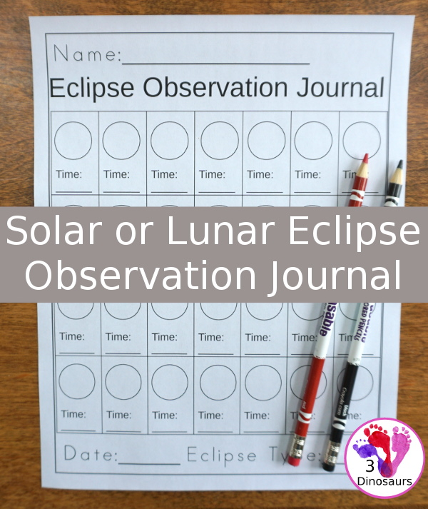 Free Eclipse Recording Sheet: Lunar or Solar - an easy to print printable to help kids record their observations of eclipses - 3Dinosaurs.com