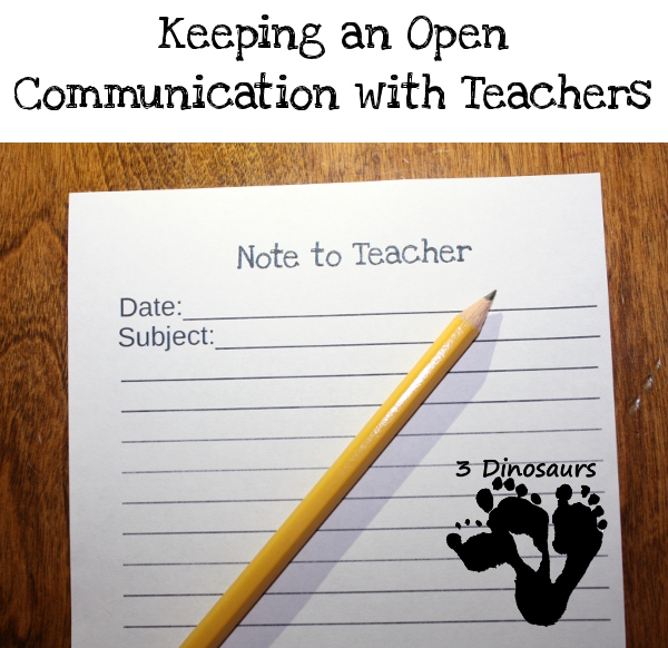 Keeping an Open Communication with Teachers - Free Note to Teacher Printable - 3Dinosaurs.com