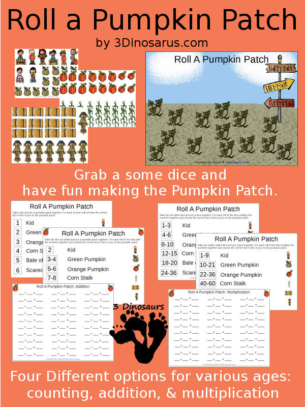 Free Roll A Pumpkin Patch Printable - 3 Levels of learning: counting, addition, and multiplication - 3Dinosaurs.com
