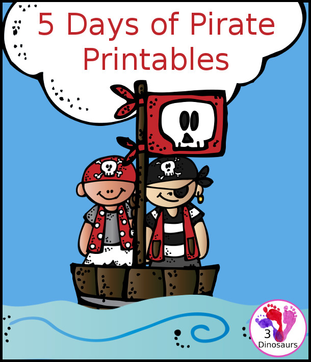 photograph regarding Pirates Printable Schedule identify Sailing Pleasurable Printables for Pirate 7 days 3 Dinosaurs