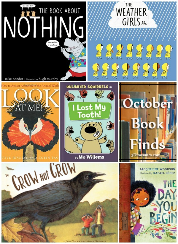 October 2018 Book Finds: new places, fears, four seasons, weather, birds, animals, silly books, Mo Willems - 3Dinosaurs.com