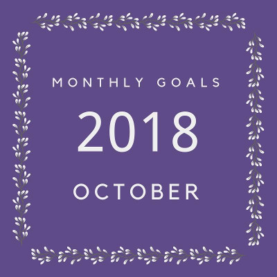 October 2018 Goals - my goals and others - 3Dinosaurs.com