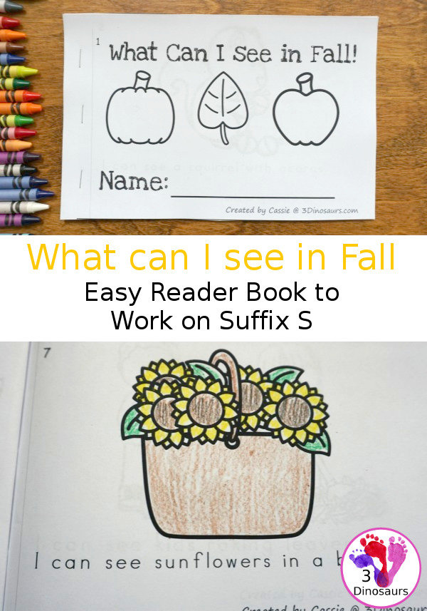 Free I Can See in Fall Suffix S Easy Reader Book - A fun 8 page book for working on suffix s with fall themes in a fun to use book - 3Dinosaurs.com