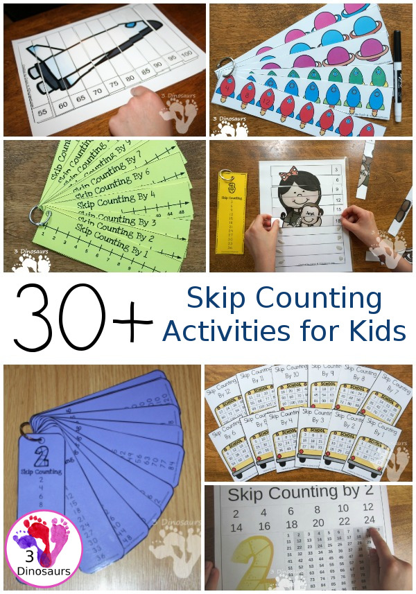 30+ Skip Counting Printables & Activities For Kids - All fun ways to work on skip counting with various levels and ideas to work on learning skip counting - 3Dinosaurs.com