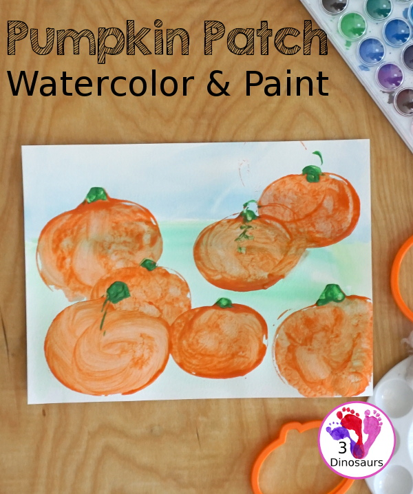 Pumpkin Patch Watercolor and Paint for Kids - is a great mix art project for kids to paint with cookie cutters - 3Dinosaurs.com