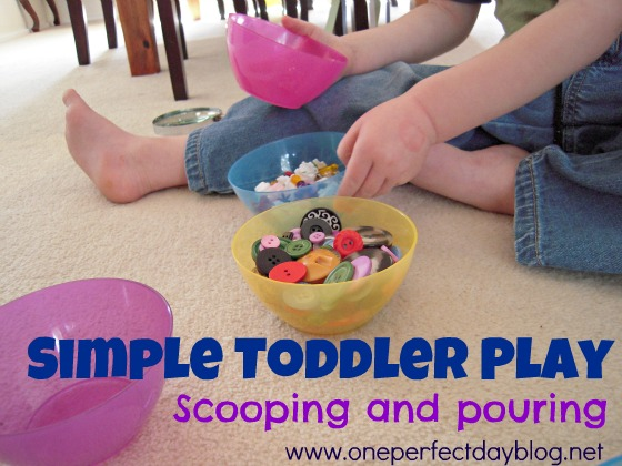 One Perfect day - Simple Toddler Play – Scooping and Pouring