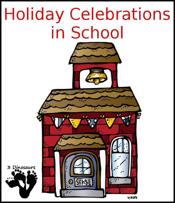 Holiday Celebrations in School - 3Dinosaurs.com