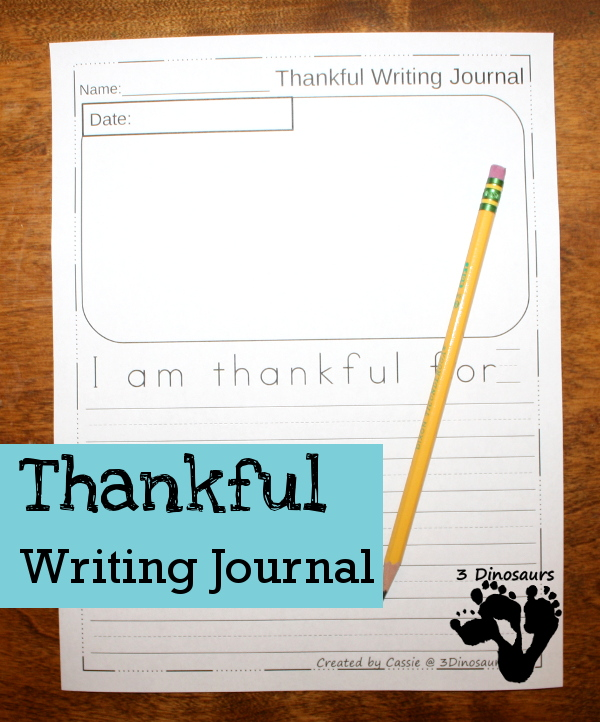 Free Thankful Journal Writing For Kids - 2 different line options -  3 different pages with cover - 3Dinosaurs.com