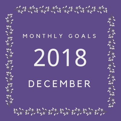December 2018 Goals - my goals and others - 3Dinosaurs.com