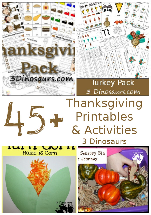 Thanksgiving Activities & Printables: learning to read, hands-on activities, themed packs, math, numbers, sensory bins arts and crafts - 3Dinosaurs.com #preschool #kindergarten #thanksgvingforkids #printablesforkids