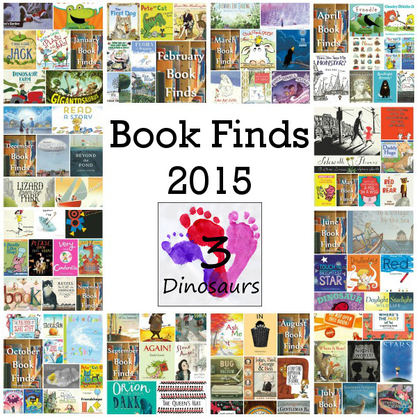 Book Finds 2015 - check out 12 months of book finds with loads of different picture book ideas - over 85 books to pick from - 3Dinosaurs.com