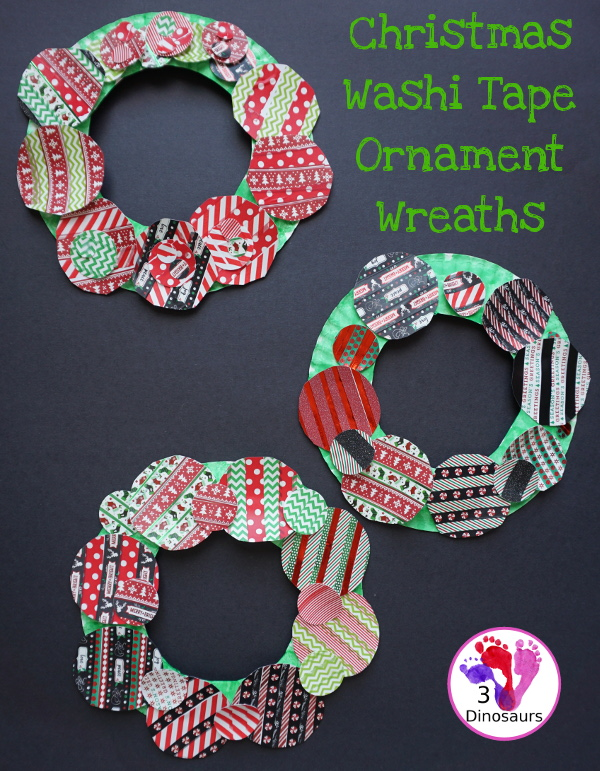 Fun To Make Christmas Washi Tape Ornament Wreath - fun fine motor craft to make for Christmas - 3Dinosaurs.com #finemotor #christmas #craftsforkids