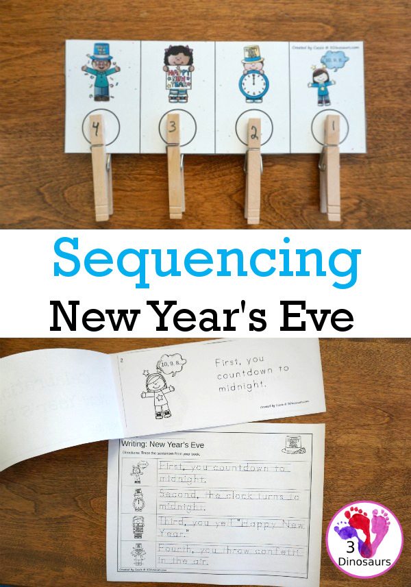 Sequencing: New Year's Eve -  with clip cards, task cards, no-prep worksheets and easy reader books $ - 3Dinosaurs.com #printablesforkids #sequencingforkids #winterprintables #tpt #teacherspayteachers