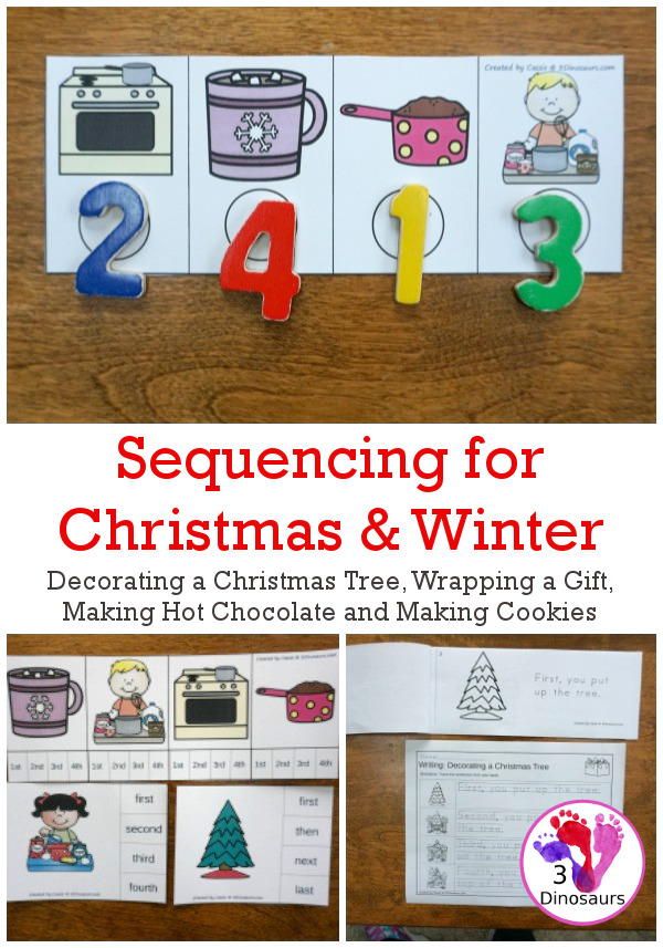 Sequencing Cards Set for Winter - 4 different sets: Decorating a Christmas Tree, Making Hot Chocolate, Making Cookies, and Wrapping A Gift in a growing bundle with clip cards, task cards, no-prep worksheets and easy reader books $ - 3Dinosaurs.com #printablesforkids #sequencingforkids #christmas #winterprintables #tpt #teacherspayteachers