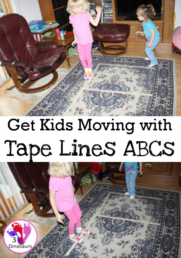 Get Kids Moving With Tape Line ABCs - fun ways to tape line ABCs inside the house to get our extra energy and work on gross motor skills - 3Dinosaurs.com #grossmotorforkids #easyactivities