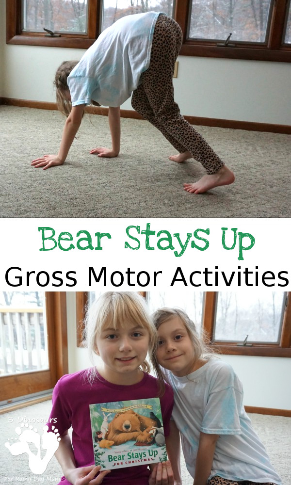 Christmas Gross Motor With Bear Stays Up - easy gross motor activities to get kids moving - 3Dinosaurs.com