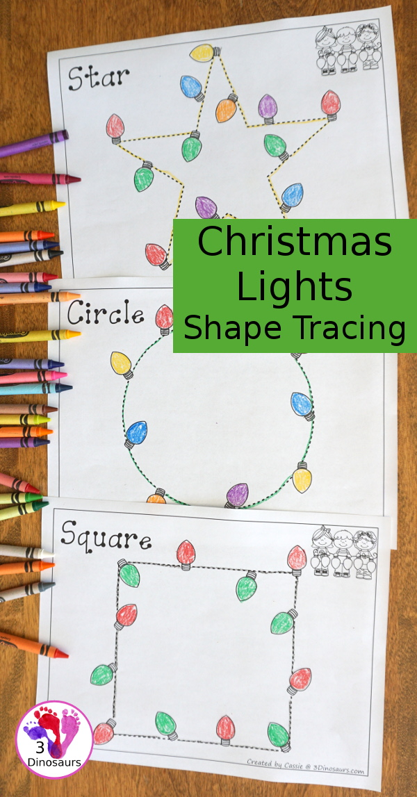 Free Christmas Lights Shape Tracing - 9 shapes for kids to work on with a fun Christmas theme - 3Dinosaurs.com