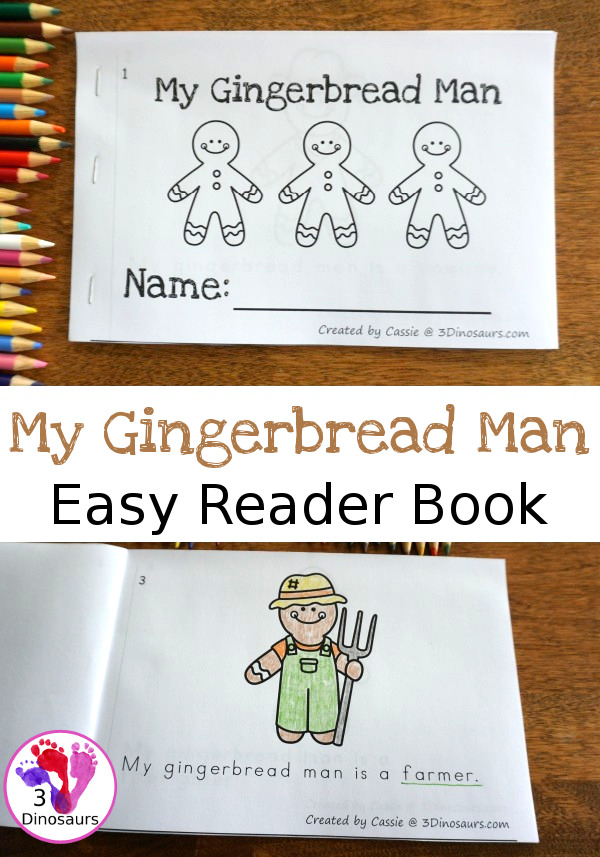 Free My Gingerbread Man Easy Reader Book - 10 ten page book for kids to read about different gingerbread men - 3Dinosaurs.com