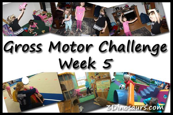 Gross Motor Challenge Week 5