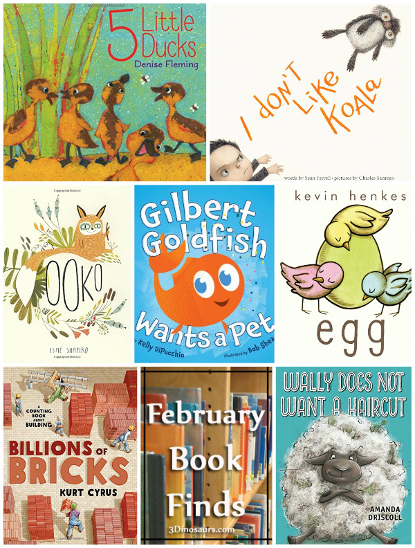 February 2017 Book Finds: animals, fears, pets, eggs, friends, counting - 3Dinosaurs.com