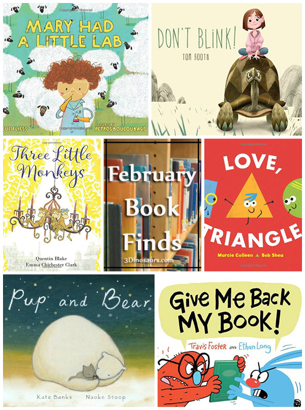 Have Fun Reading The February 2018 Book Finds: friends, getting into trouble, shapes, caring for others, interactive, STEM - 3Dinosaurs.com