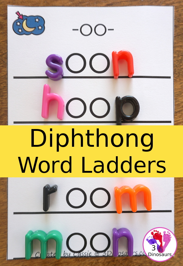 Free Fun Hands-On Diphthong Ladders - 6 pages of printables - 3Dinosaurs.com