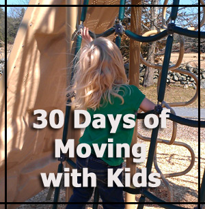 30 Days of Moving with Kids