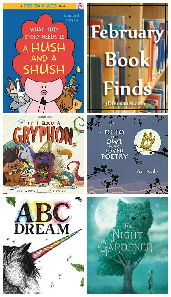 February 2016 Book Finds: ABCs,pets, animals, gardens, rhyming, owls, poems - 3Dinosaurs.com