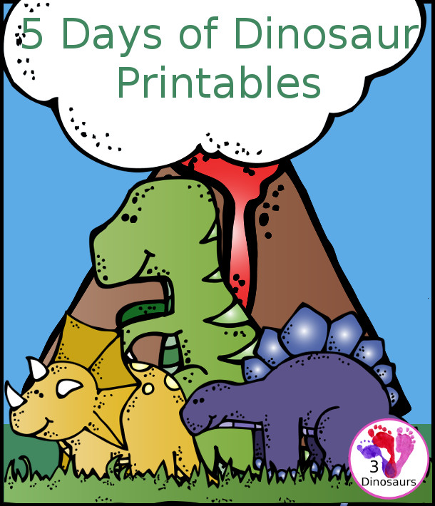 5 Days of Dinosaur Printables - 3Dinosaurs.com