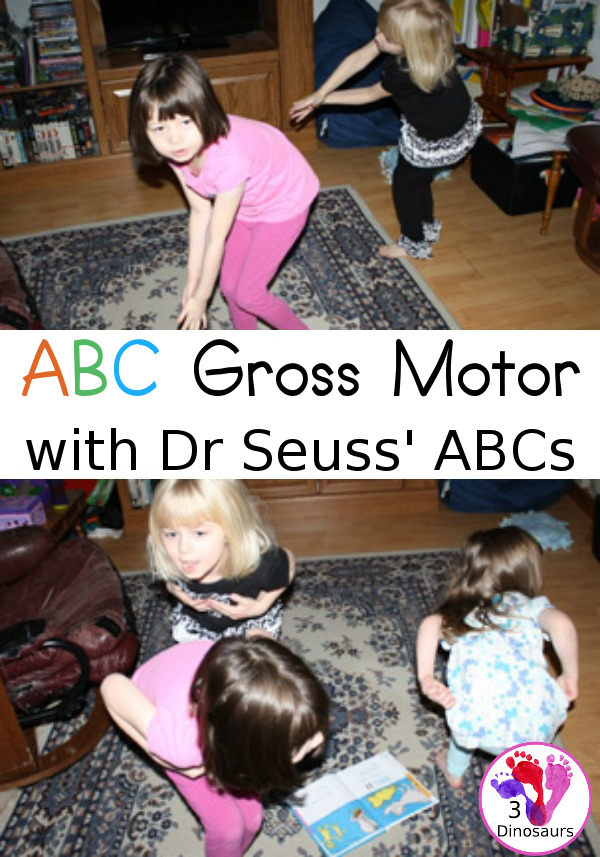 ABC Gross Motor - 26 gross motor ideas for the book Dr Seuss ABCs - 3Dinosaurs.com
