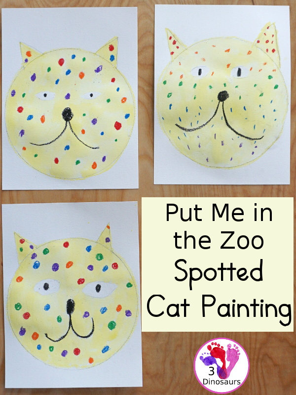 Put Me in the Zoo: Spotted Cat Painting - 3Dinosaurs.com