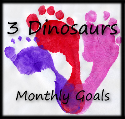 3 Dinosaurs Monthly Goals