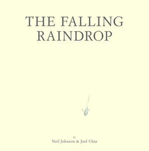 The Falling Rain Drop