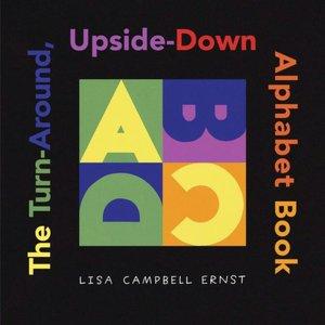 Turn-Around, Upside-Down Alphabet Book