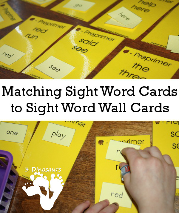 Matching Sight Word Cards to Sight Word Wall Cards - 3Dinosaurs.com