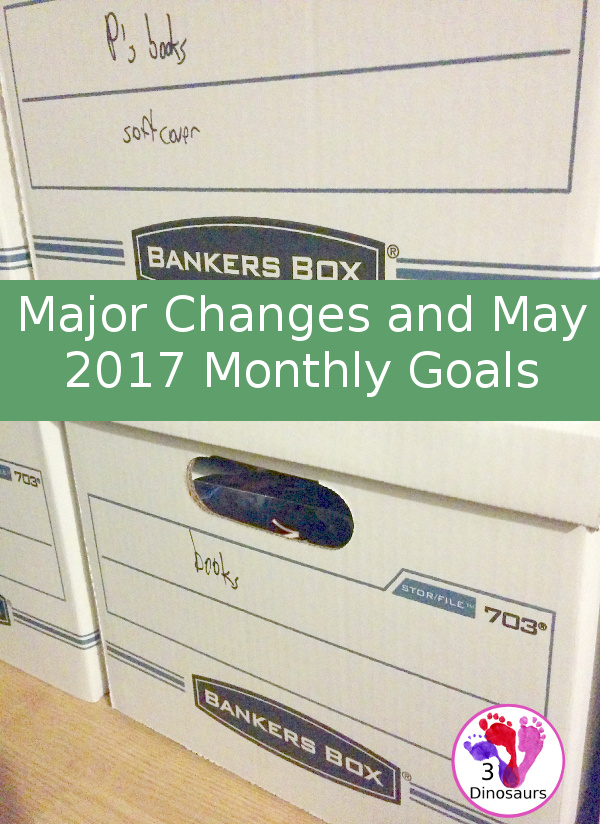 May Monthly Goals - blog, family and personal goals for May 2017 - 3Dinosaurs.com