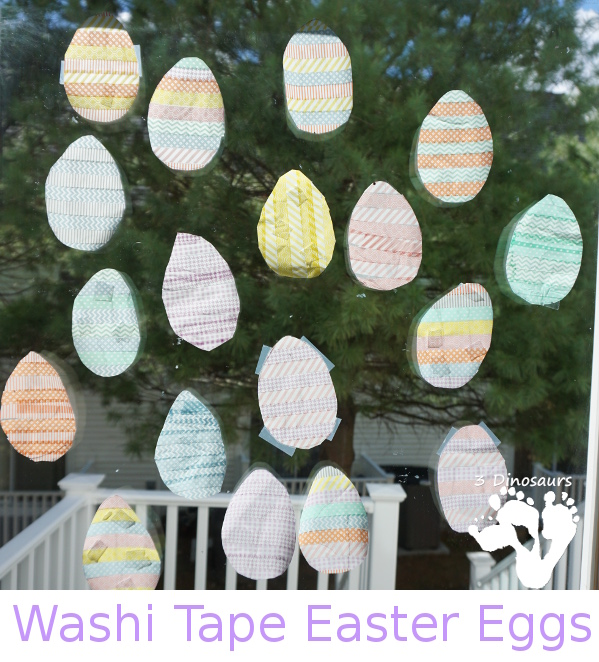 Easy To Make Washi Tape Easter Eggs - they make a great window decoration - 3Dinosaurs.com